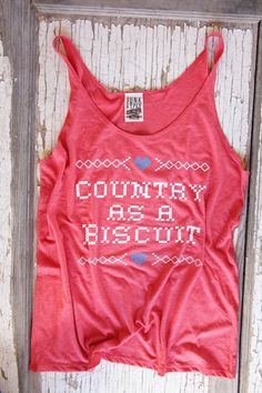 country as a biscuit slouch tank