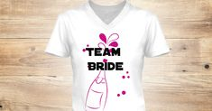 Discover Team Bride T-Shirt from Wedding Bliss, a custom product made just for you by Teespring. With world-class production and customer support, your satisfaction is guaranteed. - Team Bride