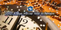 The Coldwell Banker Blue Matter 2012 Year in Review