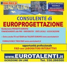 Lavoro immediato con la specializzazione in Progettazione Europea   www.eurotalenti.it Il LABORATORIO SUL TURISMO sarà finalizzato allo sviluppo delle Tue idee, delle Imprese e del territorio.