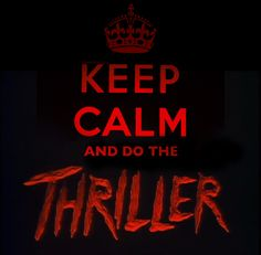 Keep calm and do the Thriller Michael Jackson Party, Michael Jackson Quotes, Michael Jackson Wallpaper, Keep Calm Posters, Keep Calm Quotes, Keep Calm Signs, Be My Hero, Do What Is Right, Keep Calm And Love