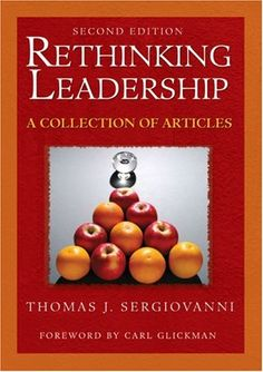 Rethinking Leadership: A Collection of Articles  by Thomas J. Sergiovanni