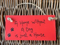 Little Miss Scrabbled 'A Home without a dog is just a House' Red Plaque - Per...: Amazon.co.uk: Kitchen & Home