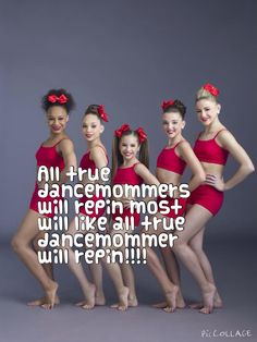 All dancemommer will REPIN @leahdoglover123 @Laineymckinney @Dancemommer13 @auntiechan @mergastolo @MiaAndJill @taylorholt1113 @vivmail192 @emssis19 @aislovecheer @DanceMoms31214 @Dancemoms2 @aislovecheer @awesomesplendid @Jazzdancer4444 @Dancemoms2 @Dancemomsgirl @kirstyfb @jollandmia @TDEDANCER68 @Dancemomfanella @Kendallkxo