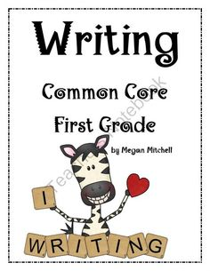 Writing: Common Core First Grade from Megan Mitchell on TeachersNotebook.com (26 pages)  - In this packet you will find templates to go with the writing Common Core Standards for first grade. The standards and activities are included for each one. These are blank templates to be used for writing activities.