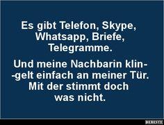 Es gibt Telefon, Skype, Whatsapp, Briefe, Telegramme.. | Lustige Bilder, Sprüche, Witze, echt lustig