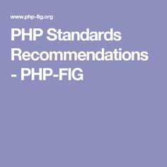 PHP Standards Recommendations - PHP-FIG