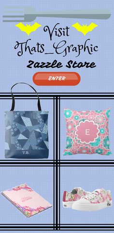 Take a look at Thats_Graphic Zazzle Store for some trendy and cool Product.