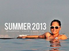 -Summertime, is always a great time-