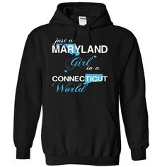 (MDJustXanh001) Just A Maryland Girl In A Connecticut W - #summer tee #hoodie jacket. GET => https://www.sunfrog.com/Valentines/-28MDJustXanh001-29-Just-A-Maryland-Girl-In-A-Connecticut-World-Black-Hoodie.html?68278