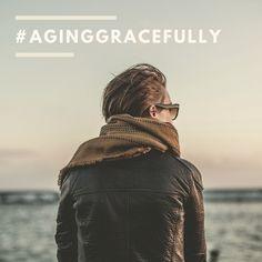 #AgingGracefully