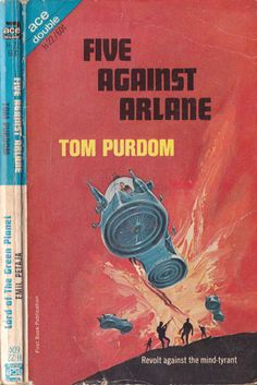 Ace Double H-22: Five Against Arlaneby Tom Purdom, 1967. Cover art by Jack Gaughan.
