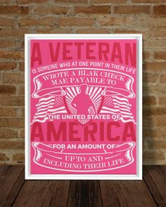 A Veteran America Is Someone Who At One Point - Cyber Pink veterans day program, honors day, memorial day board #veteransdaycards #veteransday2016 #veteransdaynyc, dried orange slices, yule decorations, scandinavian christmas Veterans Day Thank You, Veterans Day Quotes, Framed Canvas Prints, Canvas Frame, Dried Orange Slices, Army Shirts, Yule Decorations, Scandinavian Christmas, Memorial Day