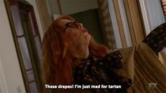 """When she complimented some unique décor. 