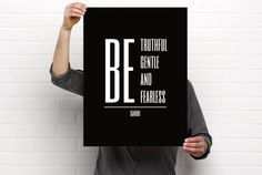 Sizeable/Printable Art Print, Be Truthful Gentle And Fearless, Gandhi, Minimalist, Black and White, PDF & PNG, Digital Download by BrightAndBonny on Etsy