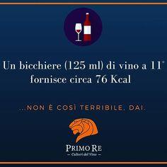 Sei a #dieta? Non hai bisogno di rinunciare al #vino, dai :-D #cultoridelvino che non credono alle #calorie!  #winelover #wine #winelovers #diet #fit #salute #informa #vero #me #truestory #truefacts #facts #losapeviche #sapevatelo #bicchiere #vini #vinorosso #ok #faredieta #primore #relax #enjoy