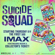 Thursday, 8/4 See Suicide Squad in IMAX and receive an exclusive collectible ticket, while supplies last!