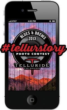Your next chance to win a winter Telluride getaway is a snap shot away!  Enter the Telluride Blues & Brews Festival 2013 #tellurstory contest  #tellurstory for a chance to win a winter getaway Share your favorite photos for a chance to win Blues & Brews 2013 #tellurstory contest is here!  Enter here: http://tellurstorycontest.com/  Snap, share, vote. And you could win!  NO.PURCH.NEC.4rulesC,http://bit.ly/12wjLl1