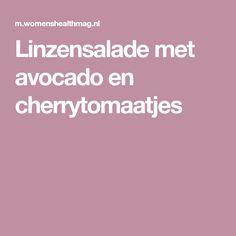 Linzensalade met avocado en cherrytomaatjes