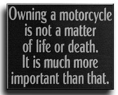 Owning A Motorcycle.