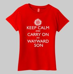 SUPERNATURAL Keep Calm and Carry On My Wayward Son Women's Fitted T-Shirt