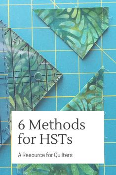 6 Methods for HSTs