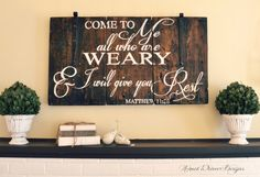 Come to me all who are weary & I will give you rest. | wood sign by Aimee Weaver Designs