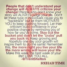 The more right you live your life, the more wrong will leave your life. #RehabTime