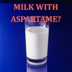 Aspartame in milk without a label? Big Dairy petitions FDA for approval. More Info Here: http://www.thelibertybeacon.com/2013/02/23/aspartame-in-milk-without-a-label-big-dairy-petitions-fda-for-approval/