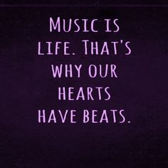 #Music is #life that's why our #hearts have #beats