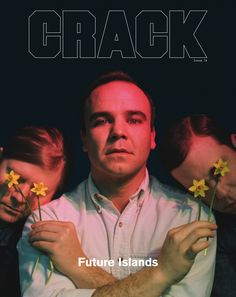 Cover Story: Yours Sincerely, Future Islands | Crack Magazine