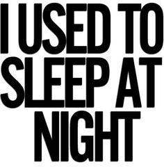 I really wish I could just sleep through one night...