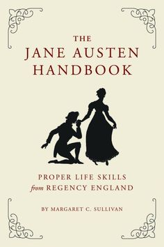Jane Austen Handbook   Quirk Books : Publishers & Seekers of All Things Awesome