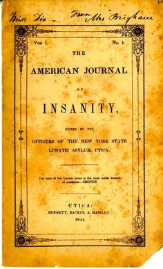 American Journal of Insanity, 1844, edited by the officers of the NYS Lunatic Asylum.