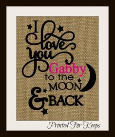 A personal favorite from my Etsy shop https://www.etsy.com/listing/214796873/i-love-you-to-the-moon-and-back