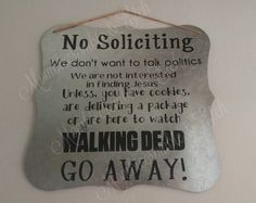 Metal No Soliciting sign TWD by MombiecrombieAndEtch on Etsy No Soliciting Signs, Finding Jesus, Hand Painted, Messages, Walking Dead, Metal, Tired, Album, Fan