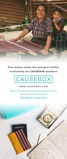 It matters how it was made. Don't leave it up to your imagination: this woman hand-loomed the fabric for a beautiful passport holder that is durable, distinct and ready for the road. Get this product from The Root Collective and 5 other world changing products in CAUSEBOX » http://causebox.com
