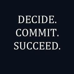 it starts with the decision to try. so decide to try, especially when success is not guaranteed xx