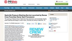 Renew Crew of Nashville announces their advanced, environmentally-friendly power washing technology for wood, stone, concrete and siding to Nashville, TN. Read the full release at: http://www.prweb.com/releases/pressure-washing/nashville/prweb11099787.htm