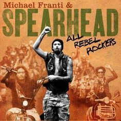 Say Hey (I Love You) by: Michael Franti & Spearhead from the album: All Rebel Rockers