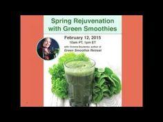 Victoria Boutenko's Spring Rejuvenation with Green Smoothies