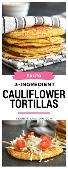 Homemade 3-ingredient Cauliflower Tortillas! Made with eggs, cauliflower and garlic, these grain-free tortillas are easy to make and customizable. They are perfect as a gluten free substitute for wraps and tortillas. They also double as breakfast fritters. Gluten Free + Paleo + Low Carb + Low Calorie Low Calorie Tortilla, Low Calorie Bread, Low Calorie Sides, Healthy Low Calorie Meals, Low Calorie Breakfast, Paleo Breakfast, Low Calorie Recipes, Healthy Vegan Snacks, Healthy Gluten Free Recipes