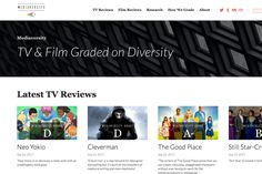 A new diversity reviews site rates TV shows and films by quality of representation