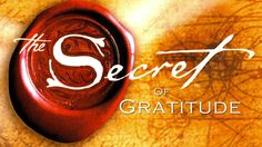 The secret of Gratitude - Esercitare il Potere della Gratitudine. Primi ...