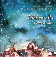 Tähtien alla ajattelen sinua, Kirjapaja, 2007