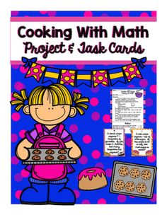 Cooking with Math Multiplying and Dividing Fractions Proje Dividing Fractions, Fifth Grade Math, Math Projects, Recipe Recipe, My Teacher, Algebra, Task Cards, Assessment, Numbers