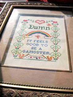 feels good to be a gangster | funny cross stitch - needlepoint - embroidery