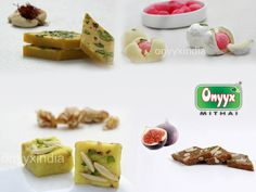 Onyyx India's wide range of #IndianSweets, #Sweets those are fit for any of the celebratory moment and its full with the health also.  #IndianMithai, #KajuKatli