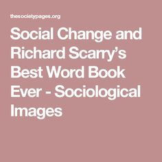 Social Change and Richard Scarry's Best Word Book Ever - Sociological Images