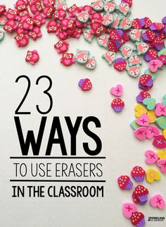 23 educational ideas for Target Dollar Spot erasers. Ideas on how to use them as manipulatives in math, writing, reading, and language in the classroom. ideas 23 Ways to Use Target Dollar Spot Erasers - Sparkling in Second Grade Kindergarten Math, School Classroom, Classroom Activities, Classroom Organization, Classroom Ideas, Classroom Management, Future Classroom, Class Management, School Teacher